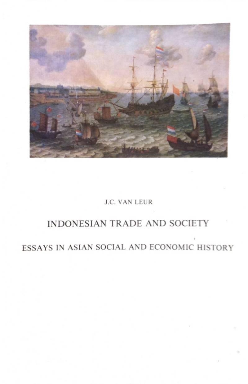 Indonesian trade and society - J.C. van Leur