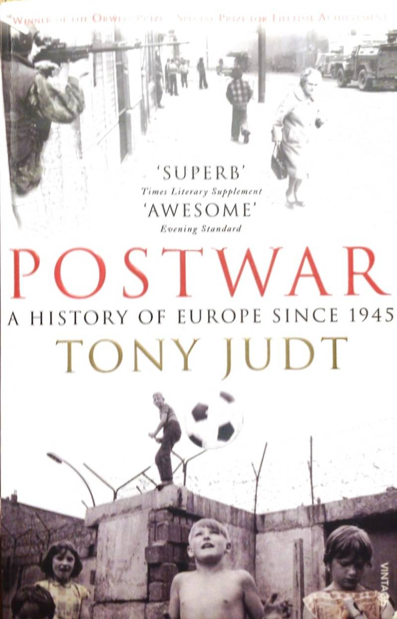 Postwar - a history of Europe since 1945 - Tony Judt