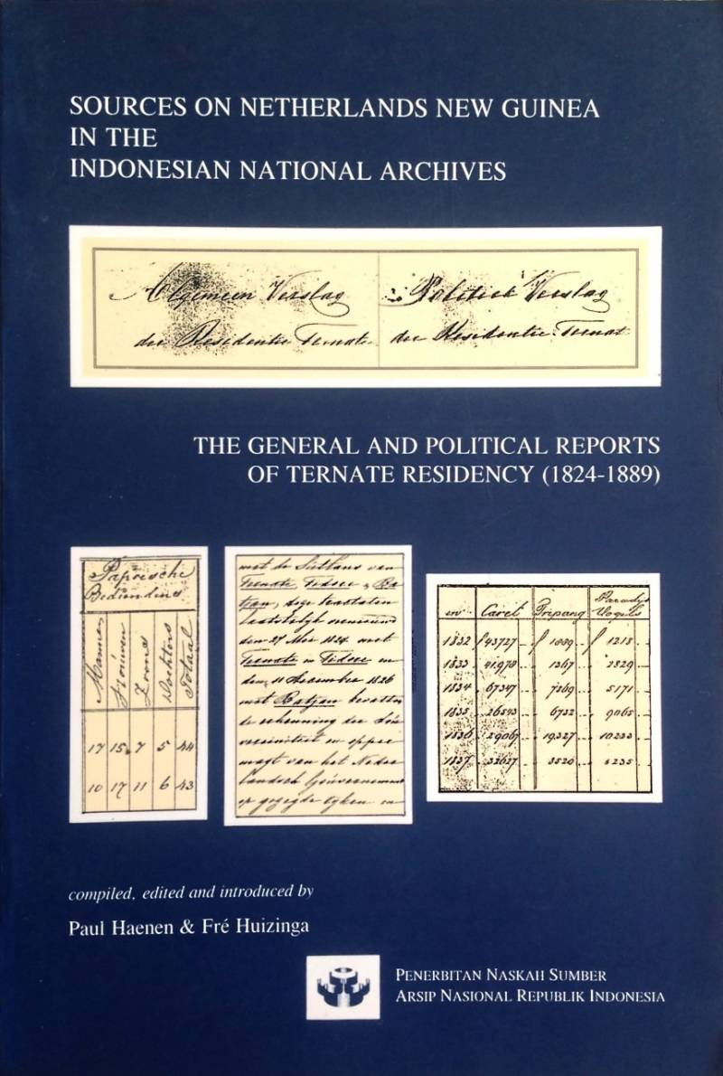 Sources on Netherlands New guinea in the Indonesian National Archives - Paul Haenen & Fré Huizinga