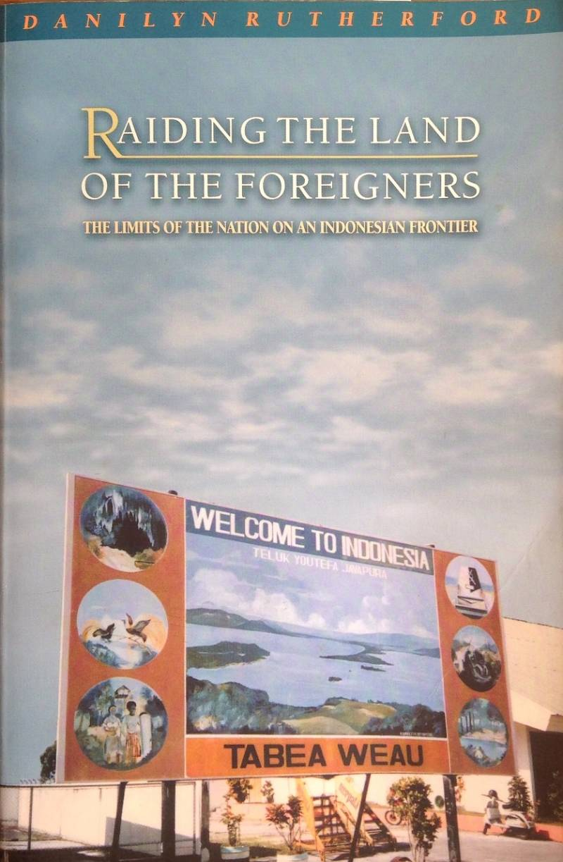 Raiding the land of the foreigners - Danilyn Rutherford