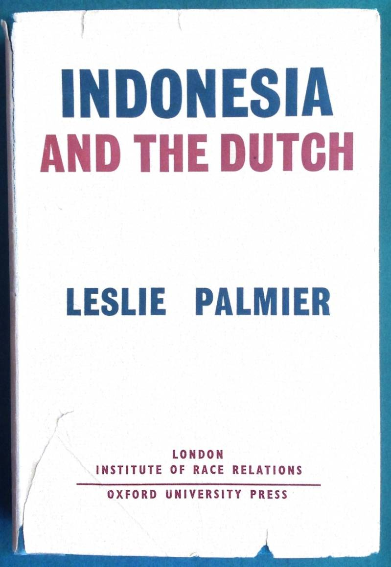 Indonesia and the Dutch - Leslie Palmier