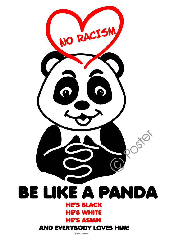 Poster 'No racism, be like a panda' A3