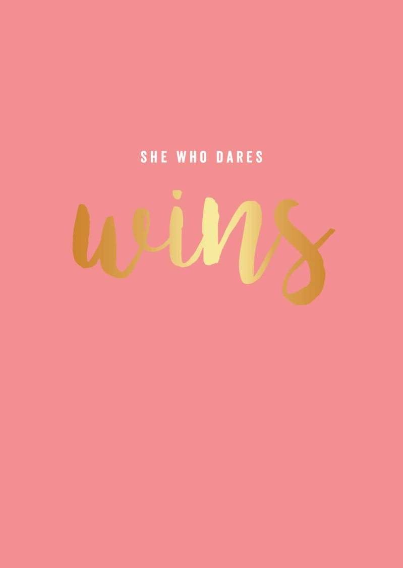 she who dares