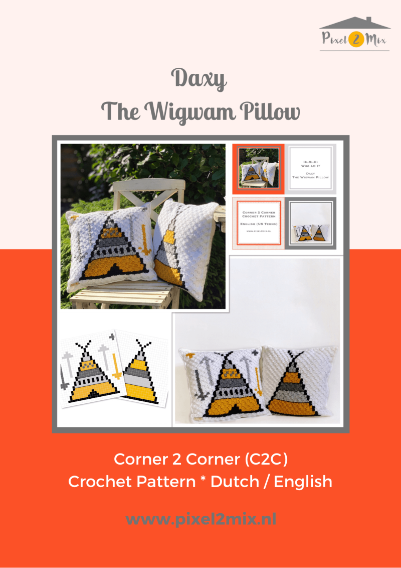 Daxy * The Wigwam Pillow - A5 Booklet / 2x A4 Charts - C2C Crochet Pattern