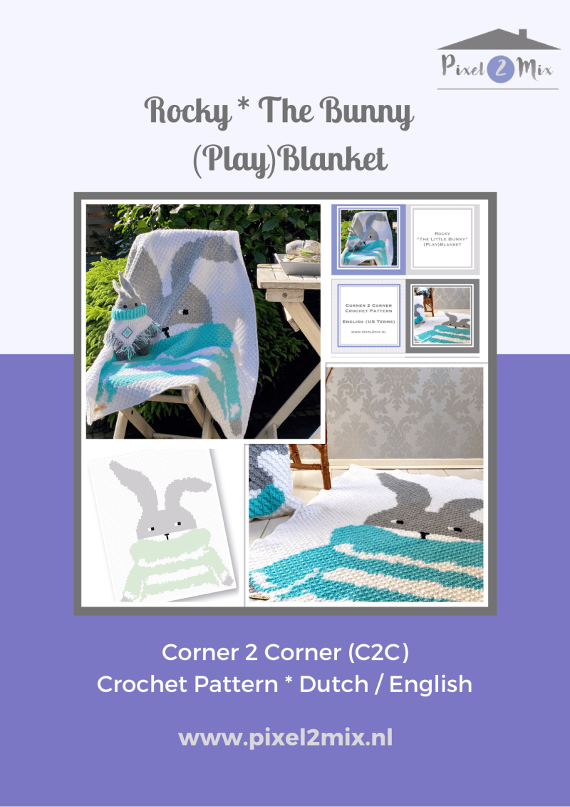 Rocky * The Bunny - Blanket - A5 Booklet / 1x A3 Chart - C2C Crochet Pattern