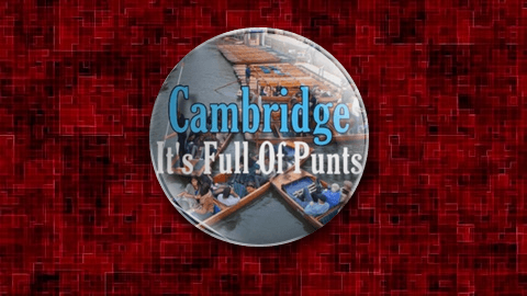 Cambridge It's Full Of Punts Badge