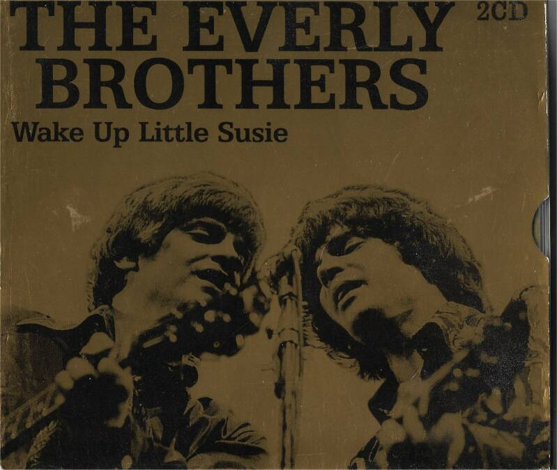 Everly Brothers - Wake Up Little Susie (Gold Box)