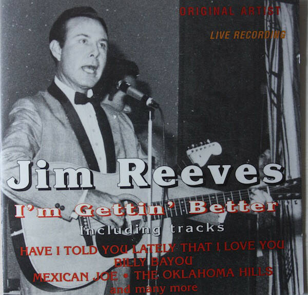 Jim Reeves ‎– I'm Gettin' Better (Live)