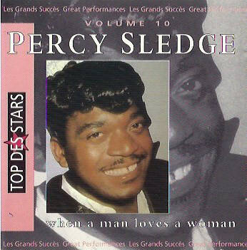 Percy Sledge ‎– When A Man Loves A Woman