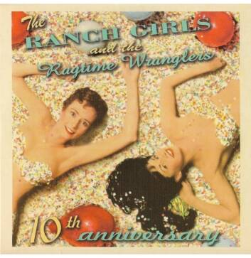 Ranch Girls & The Ragtime Wranglers ‎– 10th Anniversary EP