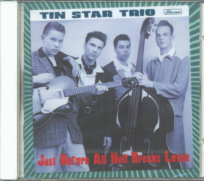 Tin Star Trio - Just Before All Hell Breaks Loose