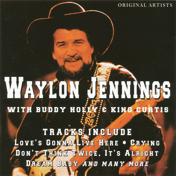 Waylon Jennings ‎– With Buddy Holly & King Curtis
