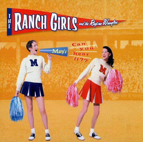 Ranch Girls And The Ragtime Wranglers ‎– Can You Hear it