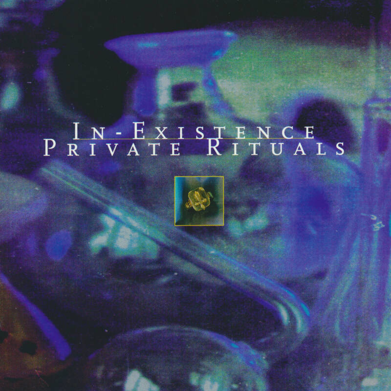 79517 // IN-EXISTENCE - PRIVATE RITUALS (CD)