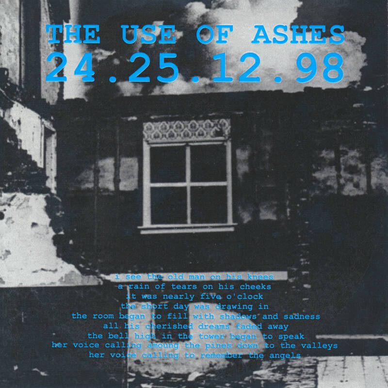 "TF009 // THE USE OF ASHES - 24.25.12.98 (7"")"