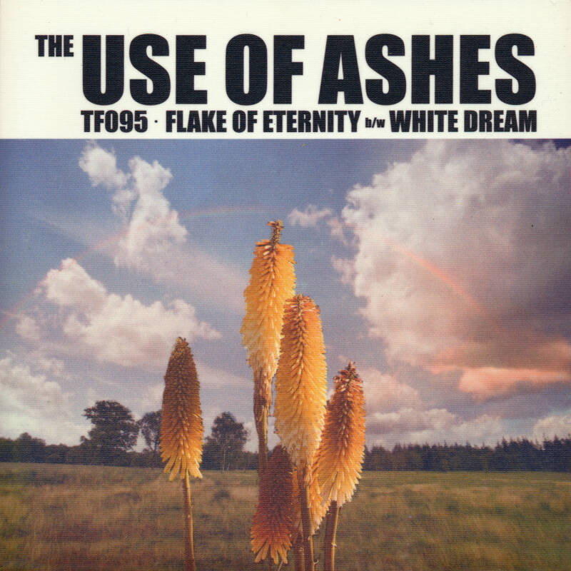 """TF095 // THE USE OF ASHES - FLAKE OF ETERNITY - SLEEVE C (7"""")"""