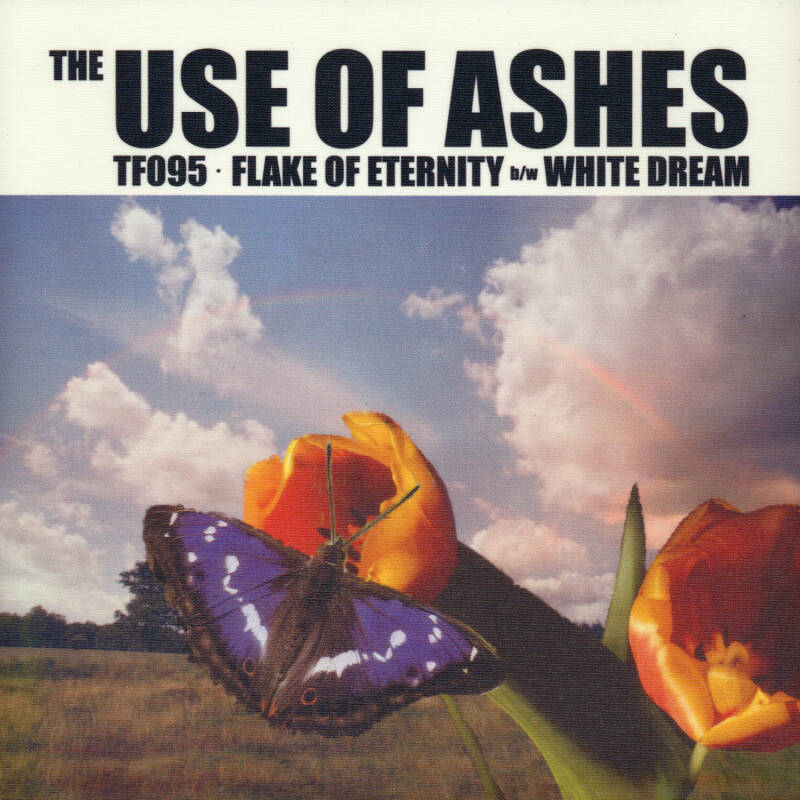 "TF095 // THE USE OF ASHES - FLAKE OF ETERNITY - SLEEVE F (7"")"