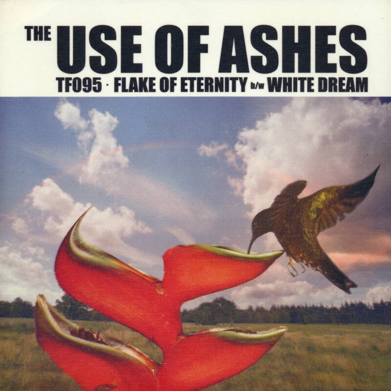 "TF095 // THE USE OF ASHES - FLAKE OF ETERNITY - SLEEVE K (7"")"