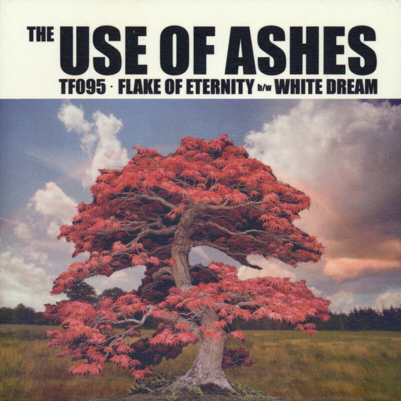 """TF095 // THE USE OF ASHES - FLAKE OF ETERNITY - SLEEVE L (7"""")"""