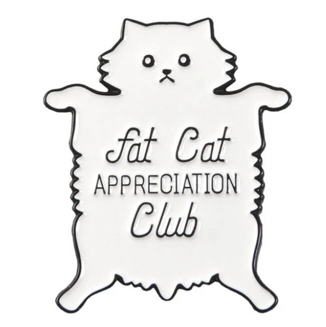 Pin fat cat