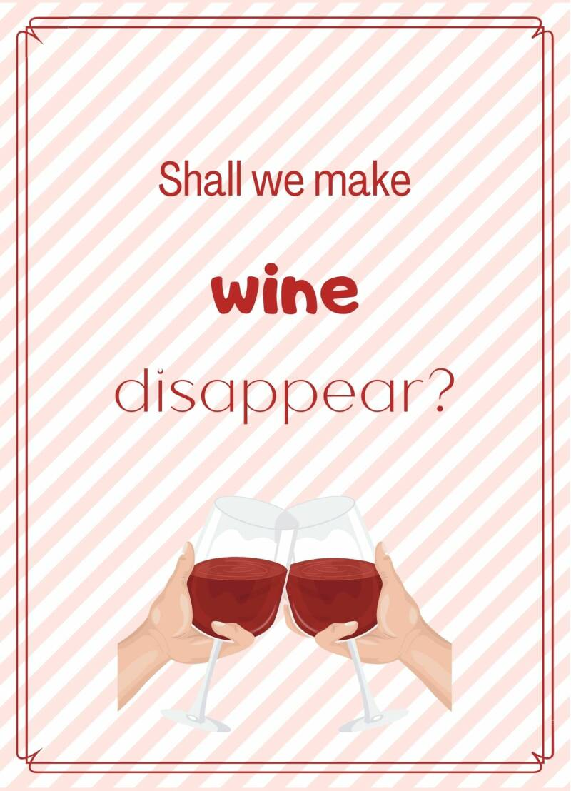 Shall we make wine disappear?