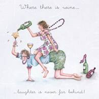 Where there is wine... laughter is never far behind!