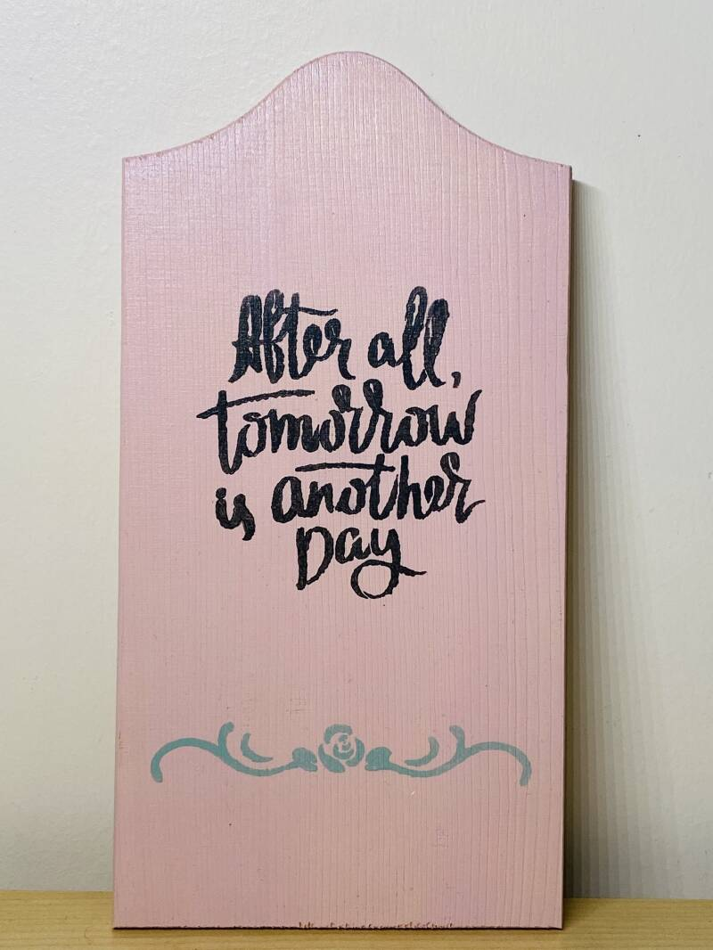 Posititeve quote 'After All, tomorrow is another day'