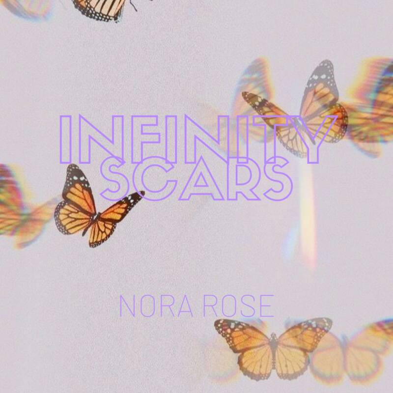 Infinity Scars - Nora Rose
