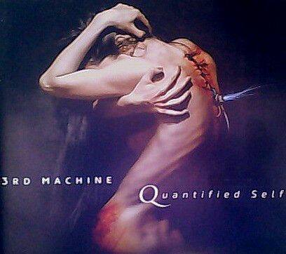 3RD MACHINE Quantified self(digi) CD