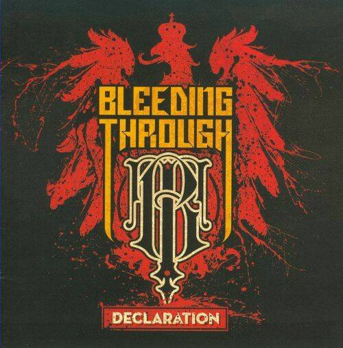 BLEEDING THROUGH Decleration CD