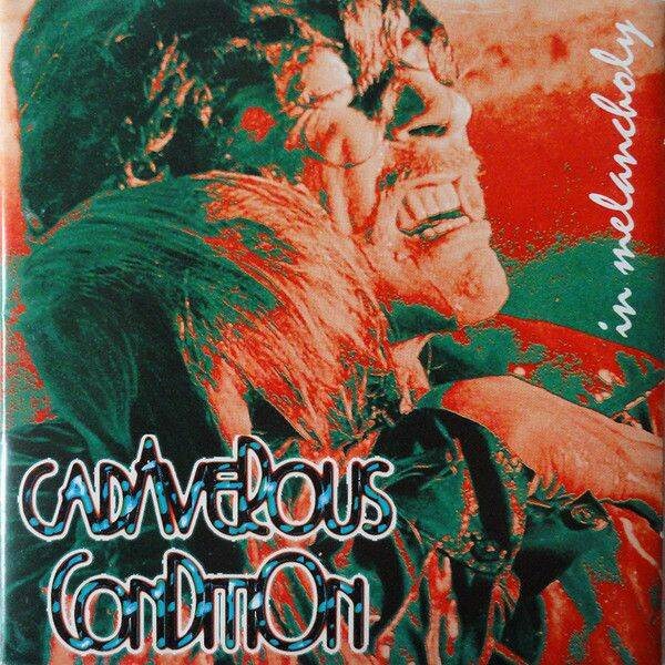 CADIVEROUS CONDITION In melancholy CD