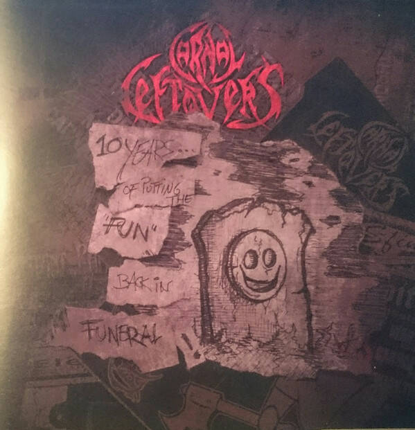 CARNAL LEFTOVERS 10 years of putting fun back in funeral CD
