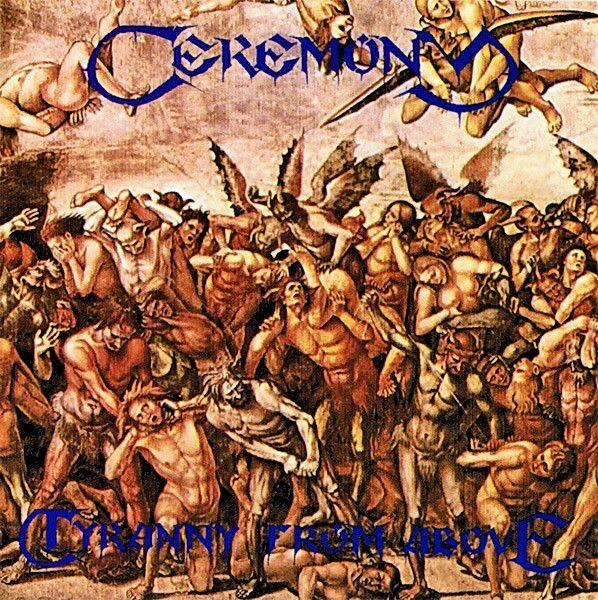 CEREMONY Tyranny from above LP
