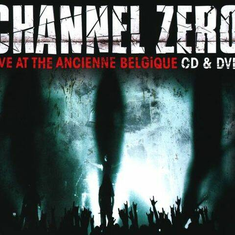 CHANNEL ZERO Live in the ancienne belgique (cd+dvd) CD
