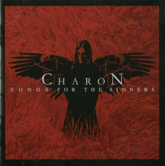 CHARON SONGS FOR THE SINNERS CD