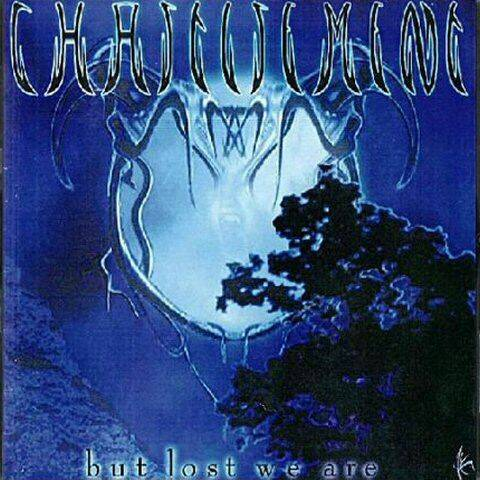 CHASTISEMENT But lost we are CD