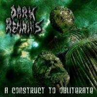 DARK REMAINS A construct to obliterate CD