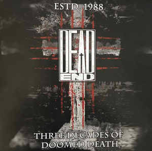 DEAD END Three decades of doomed death LP
