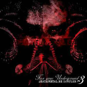 DEATH METAL.BE Face your underground 3 CD