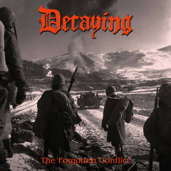 DECAYING The forgotten conflict CD