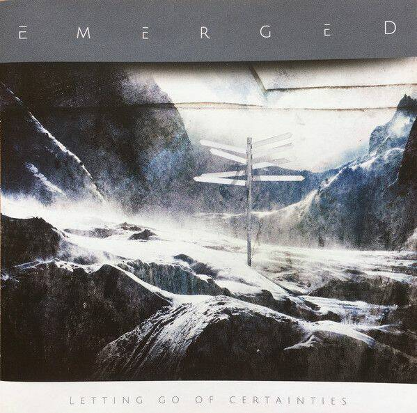 EMERGED Letting go of certainties (E.P.) (digi) CD