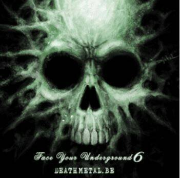 FACE YOUR UNDERGROUND Death metal sample.be part 6 (CD)