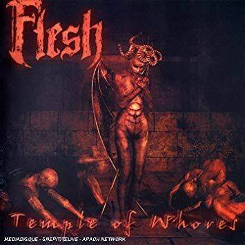 FLESH Temple of the whores CD