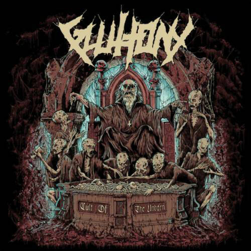 GLUTTONY Cult of the unborn CD