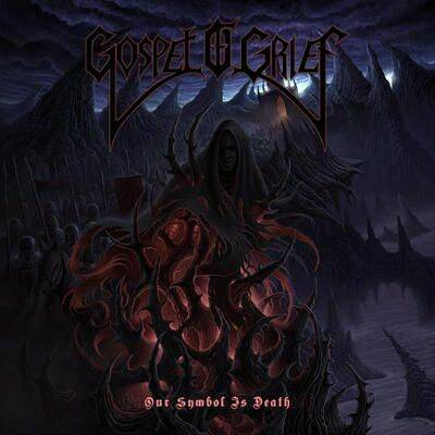 GOSPEL OF GRIEF OUR SYMBOL IS DEAD CD