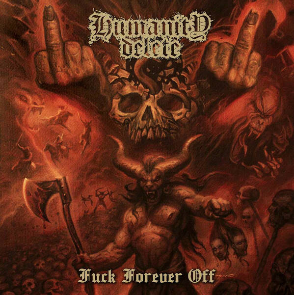 HUMANITY DELETE Fuck forever off CD