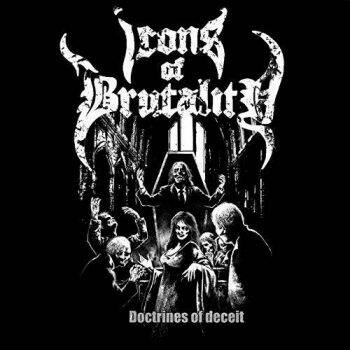ICONS OF BRUTALITY Doctrines of deceit CD