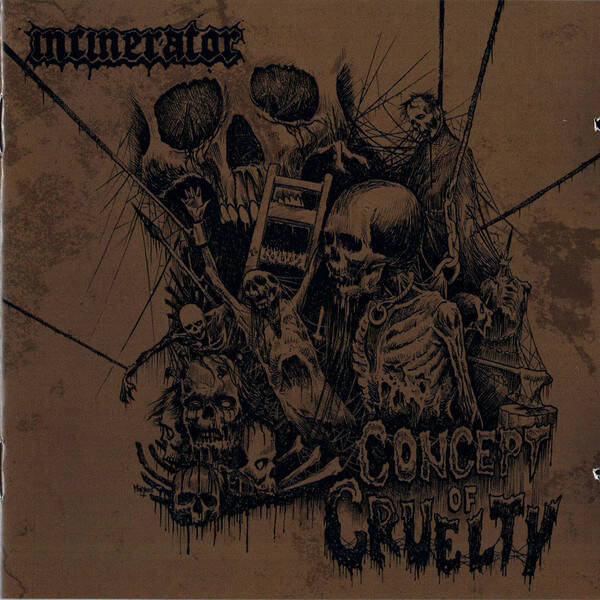 INCINERATOR Concept of cruelty CD