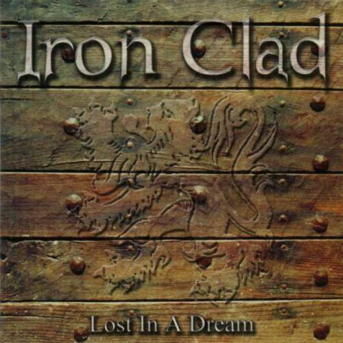 IRON CLAD LOST IN A DREAM CD