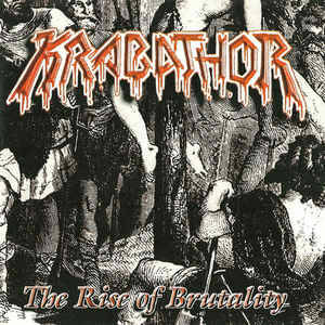 KRABATHOR The rise of brutality CD
